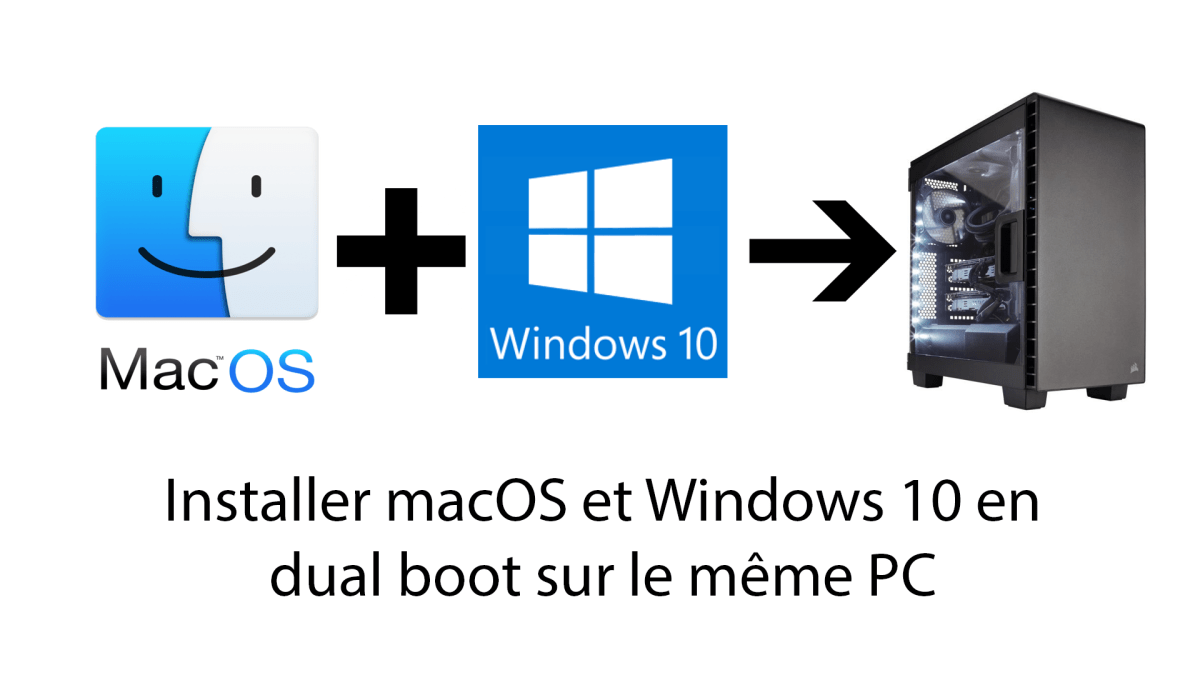 Hackintosh : Windows 10 et Mac OS X en dual boot sur un seul PC ?